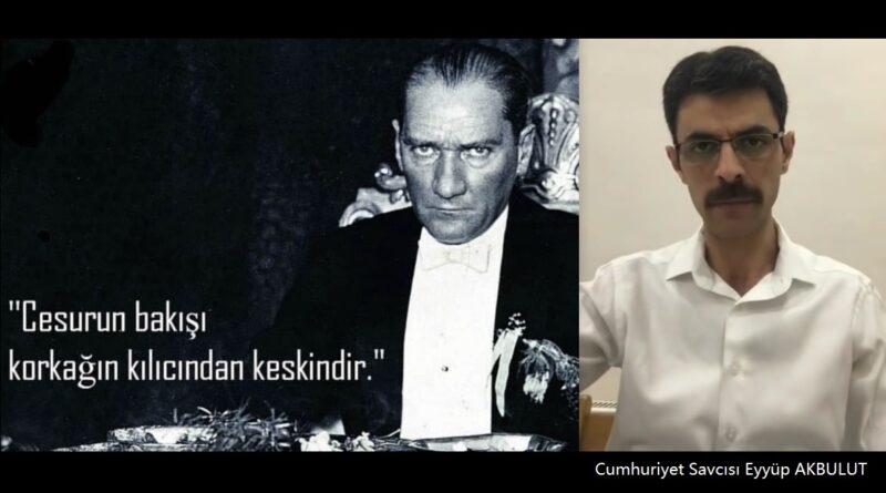 Atatürk'ün Cumhuriyet Savcılarına Seslenişi I Cumhuriyet Savcısı Eyyüp AKBULUT